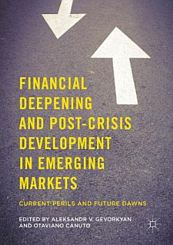 Financial Deepening and Post Crisis Development in Emerging Markets PDF