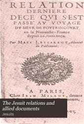 The Jesuit Relations and Allied Documents: Travels and Explorations of the Jesuit Missionaries in New France, 1610-1791; the Original French, Latin, and Italian Texts, with English Translations and Notes, Volume 2