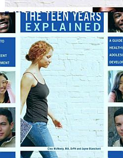 The Teen Years Explained Book