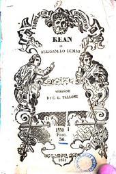 Kean o sia Genio e sregolatezza di Alessandro Dumas