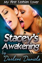 Stacey's Awakening: My First Lesbian Lover