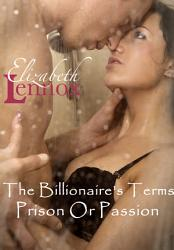 The Billionaire S Terms Prison Or Passion Book PDF