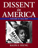 Dissent in America: Since 1865. Reconstruction, 1865-1877. Industry and reform, 1877-1912. Conflict and depression, 1912-1945. The affluent society, 1945-1966. Mobilization: Vietnam and the counterculture, 1964-1975. Contemporary dissent, 1975-present