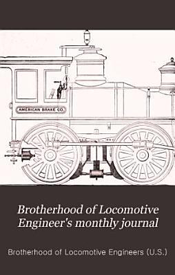 Brotherhood of Locomotive Engineer s Monthly Journal PDF