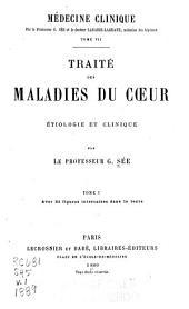 Traité des maladies du coeur: étiologie et clinique, Volume1