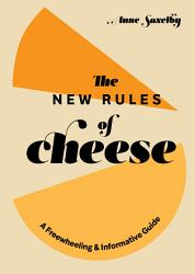 The New Rules Of Cheese Book PDF