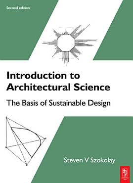 Introduction to Architectural Science PDF