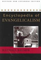 Encyclopedia of Evangelicalism PDF