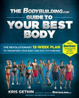 The Bodybuilding com Guide to Your Best Body  Enhanced eBook Edition  PDF