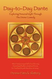 Day-To-Day Dante: Exploring Personal Myth Through the Divine Comedy