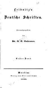 Leibnitz's deutsche Schirften: Bände 1-2