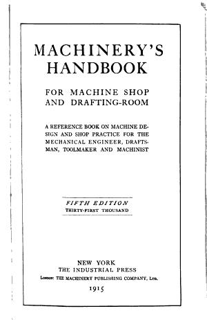 Machinery s Handbook for Machine Shop and Drafting room PDF