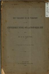 Het verleden en de toekomst van het geneeskundig staatstoezicht: Volume 1