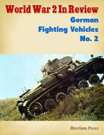 World War 2 In Review: German Fighting Vehicles
