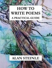 How to Write Poems: A Practical Guide