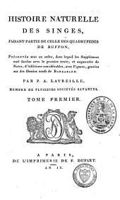 Histoire naturelle des singes: faisant partie de celle des quadrupèdes de Buffon, Volume35