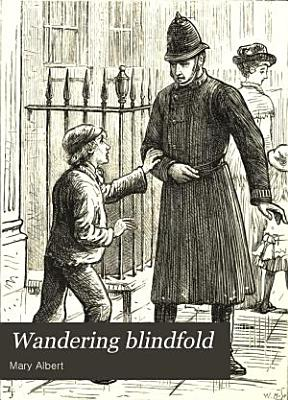 Wandering blindfold