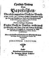 Christliche Prüfung deren Papistischen Griffe