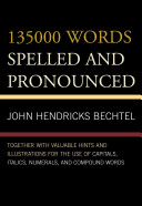 135000 Words Spelled and Pronounced
