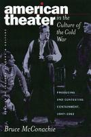 American Theater in the Culture of the Cold War PDF