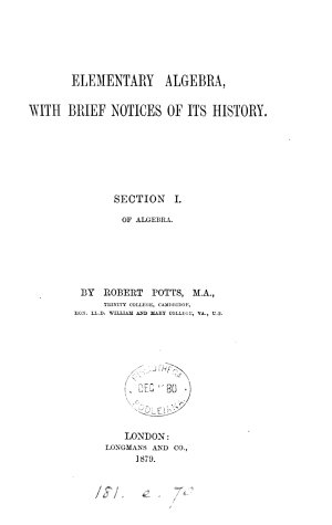 Elementary algebra  with brief notices of its history