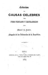 Coleccion de causas celebres contemporaneas: civiles y criminales, del foro peruano y extrangero, Τόμος 8