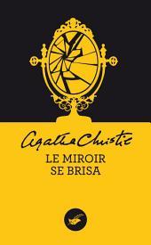 Le miroir se brisa (Nouvelle traduction révisée)