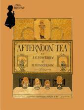 1880年英文童书绘本 Afternoon Tea (下午茶)