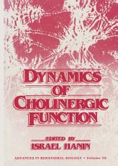 Dynamics of Cholinergic Function