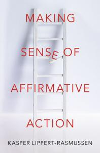 Making Sense of Affirmative Action PDF