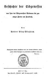 Der Geschichten Schweizerischer Eidgenossenschaft: Theil 5, Band 10