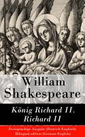 K  nig Richard II    Richard II   Zweisprachige Ausgabe  Deutsch Englisch    Bilingual edition  German English  PDF
