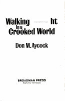Walking Straight in a Crooked World PDF