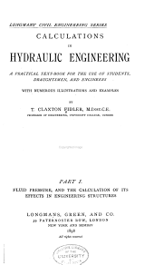 Calculations in Hydraulic Engineering: Fluid pressure, and the calculations of its effects in engineering structures