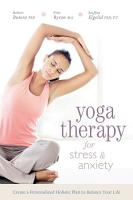 Yoga Therapy for Stress and Anxiety PDF