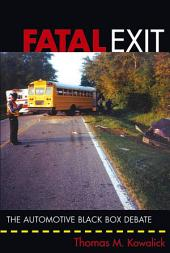 Fatal Exit: The Automotive Black Box Debate