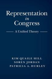 Representation in Congress: A Unified Theory