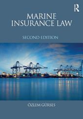 Marine Insurance Law: Edition 2