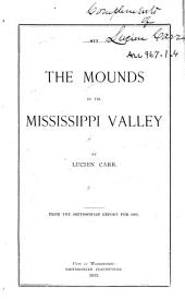The Mounds of the Mississippi Valley, Historically Considered