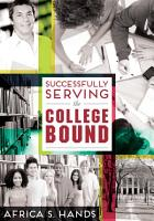 Successfully Serving the College Bound PDF