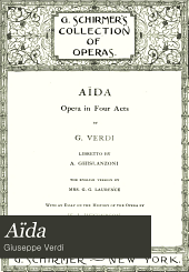 Aïda: opera in four acts