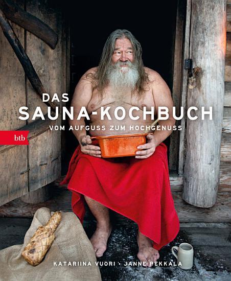 Das Sauna Kochbuch PDF