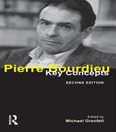 Pierre Bourdieu: Key Concepts, Edition 2