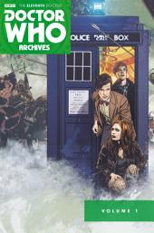 Doctor Who: The Eleventh Doctor Archives Omnibus: Volume 1