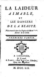 ¬La Laideur Aimable, Et Les Dangers De La Beauté0: Premiere partie