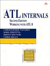 ATL Internals: Working with ATL 8, Edition 2