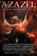 Azazel: Steal Fire from the Gods