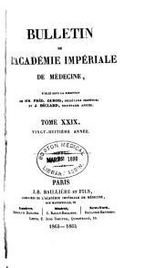 Bulletin de l'Academie de médecine: Volume29