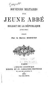 Souvenirs militaires d'un jeune abbé, soldat de la république (1793-1801)