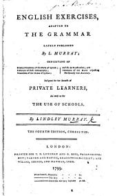 English Exercises adapted to the Grammar lately published by L. Murray, etc